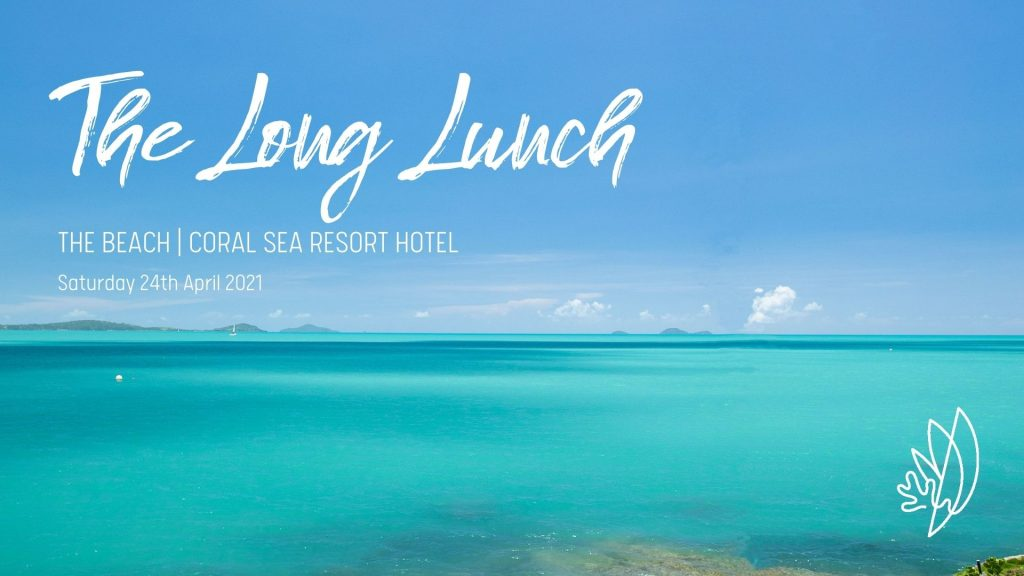 The Long Lunch at Coral Sea Resort